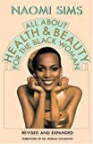 img - for All About Health and Beauty for the Black Woman: Revised and Expanded book / textbook / text book