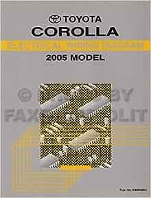 2005 Toyota Corolla Matrix Wiring Diagram Manual Original ...