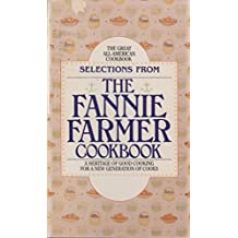 Selections From the Fannie Farmer Cookbook Twelfth Edition