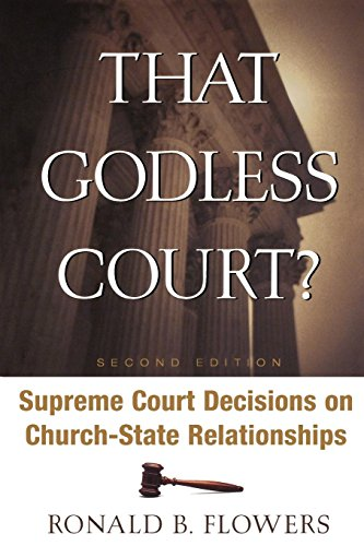 That Godless Court?, Second Edition: Supreme Court Decisions On Church-State Relationships
