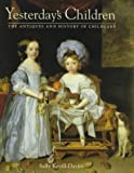 img - for Yesterday's Children: The Antiques and History of Childcare by Sally Keuill-Davies (1992-12-04) book / textbook / text book