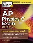 Cracking the AP Physics C Exam, 2017...