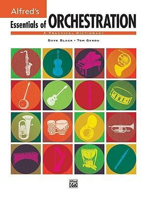 Read Online [(Essentials of Orchestration: A Practical Dictionary )] [Author: Tom Gerou] [Mar-2009] PDF