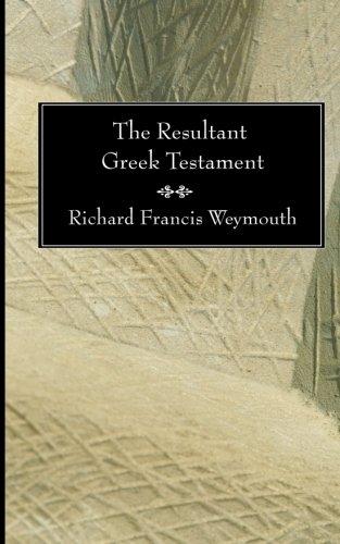 The Resultant Greek Testament: