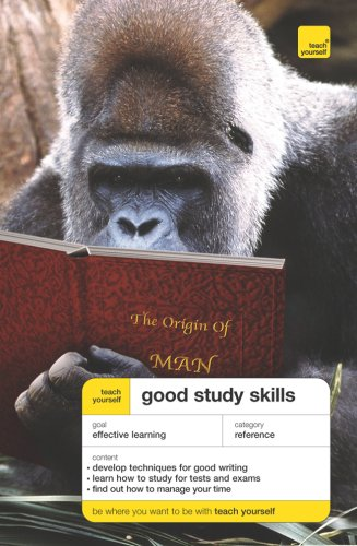 Teach Yourself Good Study Skills (Teach Yourself: Writing)
