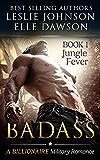 Badass: Jungle Fever (Book 1)