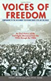 Voices of Freedom: An Oral History of the Civil Rights Movement from the 1950s Through the 1980s