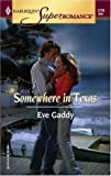 Somewhere in Texas, Eve Gaddy, 0373712766