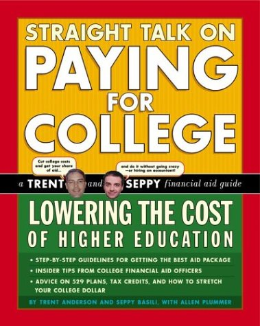 Straight Talk on Paying for College: Lowering the Cost of Higher Education