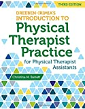 img - for Dreeben-Irimia's Introduction To Physical Therapist Practice For Physical Therapist Assistants book / textbook / text book
