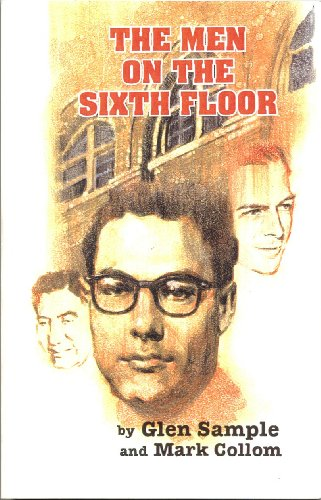 The Men on the Sixth Floor: The