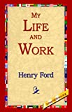 My Life and Work, Henry Ford, 1595400346