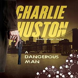A Dangerous Man Audiobook