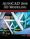 img - for AutoCAD 2016: 3D Modeling book / textbook / text book