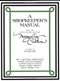 A Shopkeeper's Manual from the Penny-Pinching Retailer, Mary Liz Curtin, 0977624307