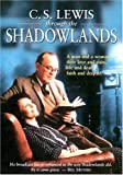 C.S. Lewis Through the Shadowlands