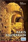 Paris souterrain par Gérards