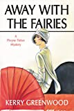 Away with the Fairies, Kerry Greenwood, 1590581679