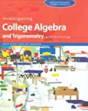 Investigating College Algebra and Trigonometry with Technology, Burgis, Kathy and Morford, Jeff, 0470412399