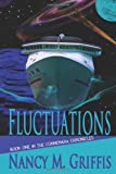 Fluctuations: Book One in the Connemara Chronicles, Nancy Griffis, 1494369249