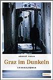 Graz im Dunkeln (Armin Trost, Band 1)