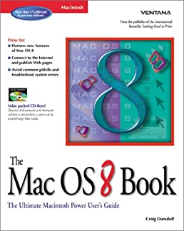 the mac os 8 book the ultimate macintosh user s guide craig rh amazon com mac users guide to windows 10 mac user guide for beginners