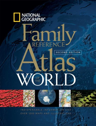 National Geographic Family Reference Atlas of the World, Second Edition
