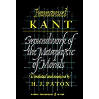 Groundwork of the Metaphysics of Morals, The (Harper Torchbooks)