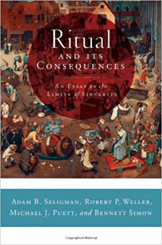 ritual and its consequences an essay on the limits of sincerity  ritual and its consequences an essay on the limits of sincerity kindle edition by adam b seligman robert p weller michael j puett bennett simon
