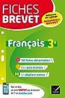 Fiches brevet Français 3e: fiches de révision pour le nouveau brevet par Dauvin