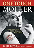One Tough Mother: Success in Life, Business and AP