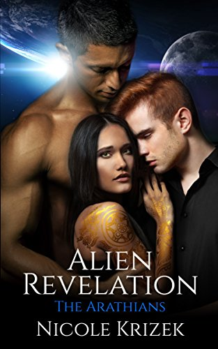 Alien Revelation: The Arathian Series (The Arathians Book 4)