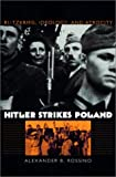 Hitler Strikes Poland: Blitzkrieg, Ideology, and Atrocity (Modern War Studies)