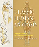 Classic Human Anatomy: The Artist's Guide to