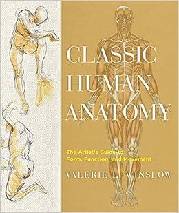 Classic Human Anatomy Valerie Winslow Pdf
