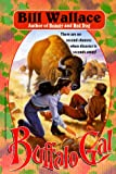 Buffalo Gal, Bill Wallace, 0671798995