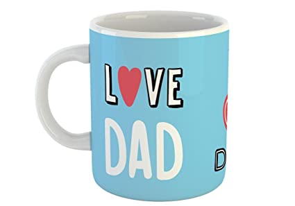 Love You Dad Coffee Mug Gift For Father Happy Fathers Day White 330