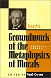 """Critical Essays on Kant's """"Groundwork of the Metaphysics of Morals"""", Paul Guyer, 0847686280"""