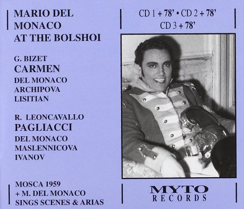 Mario Del Monaco at the Bolshoi by M. Del Monaco by Myto Records Italy