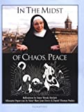 In the Midst of Chaos, Peace, Wendy Beckett, 0898707641