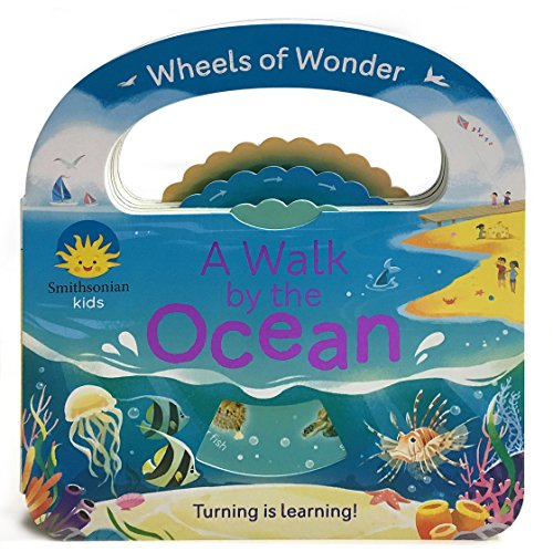 - Smithsonian Kids: A Walk by the Ocean (Wheels of Wonder)