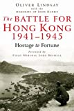 Battle for Hong Kong 1941-1945, Oliver Lindsay, 1862273154