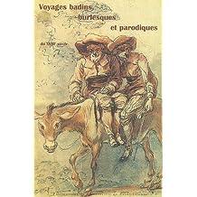Voyages badins, burlesques et parodiques du XVIIIe siècle