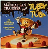 : The Manhattan Transfer Meets Tubby the Tuba