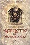 """Afficher """"La trilogie de Bartiméus n° 1 L'amulette de Samarcande"""""""