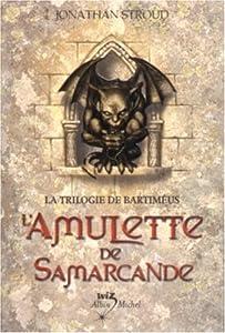 """Afficher """"La Trilogie de Bartiméus n° 1<br /> L'Amulette de Samarcande"""""""