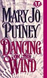 Dancing on the Wind (Topaz Historical Romances)