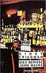 Dieu bénisse John Wayne par Friedman
