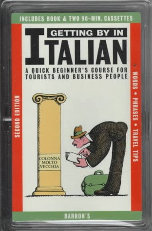 Getting By in Italian: with Audiocassettes (Getting By Series)