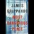 Most Dangerous Place: A Jack Swyteck Novel